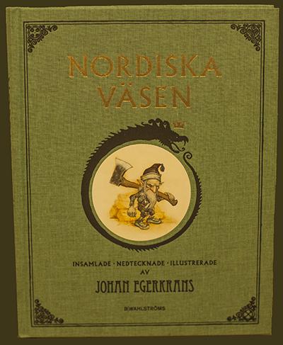 Nordiska väsen = Nordic creatures.